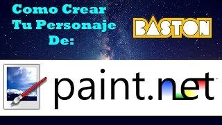 Como crear tu personaje de Baston - Paint.net