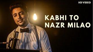 Download lagu Kabhi To Nazar Milao Unplugged Siddharth Slathia Adnan Sami MP3
