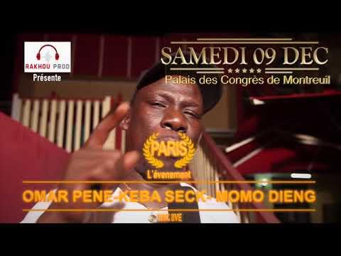 MOMO DIENG - KÉBA SECK & OMAR PÉNE AU PALAIS DES CONGRÈS DE MONTREUIL CE SAMEDI 09 DÉCEMBRE 2017