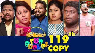 Fun Bucket | 119th Episode | Funny Videos | Telugu Comedy Web Series | By Sai Teja | TeluguOne
