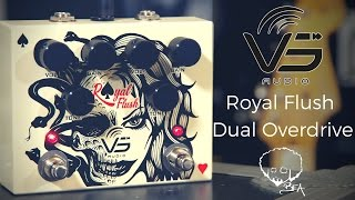 VS Audio - Royal Flush Dual Overdrive