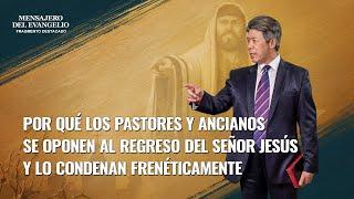 Mensajero del evangelio (III) - Qué consideración dan los pastores y ancianos al regreso del Señor