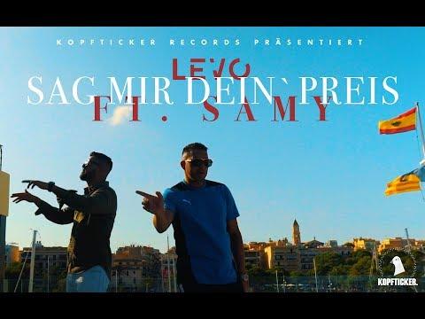 LEVO feat. SAMY- Sag mir dein' Preis ► Prod. von CHOUKRI (Official Video)