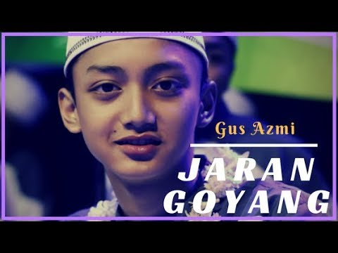 Gus Azmi Jaran Goyang Versi Sholawat Quot
