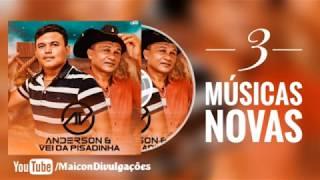 Anderson & O Véi da Pisadinha - 3 Músicas Novas  Junho (2020)