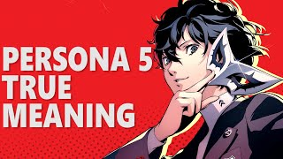 PERSONA 5 ANALYSIS: Themes, Jungian Psychology, and Real World Examples