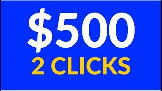 Earn $500.00+ in 2 Clicks Right NOW! [Make Money Online]