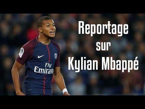 Reportage sur Kylian Mbappé