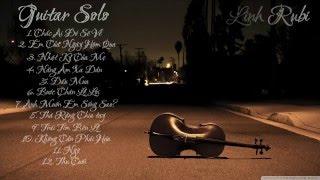 Tổng hợp những bản cover Guitar solo nhạc trẻ Hay Nhất (2015)