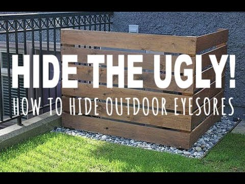 HIDE THE UGLY | HOW TO HIDE OUTDOOR EYESORES
