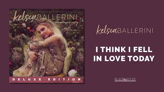 Kelsea Ballerini - I Think I Fell In Love Today ( Audio)