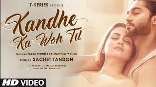 Gambar cover 8D Audio Song   Kandhe Ka Woh Til   Sachet Tandon   Kandhe Ka Woh Til_3D Song   8D songs soft8dsongs