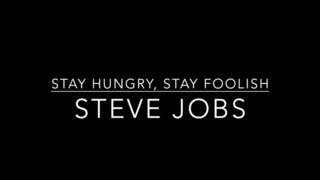 Steve Jobs Story: Stay Hungry, Stay Foolish