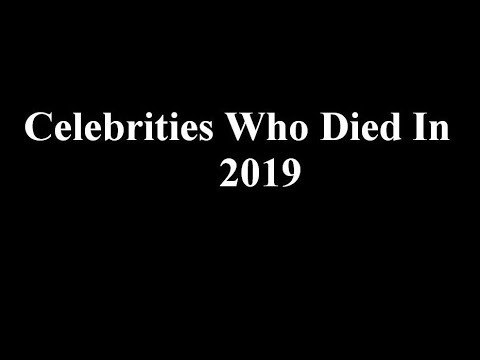 Celebrities Who Died