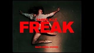 Tarek K.I.Z - Freak - Golem Session (Ralph Heidel Rework)