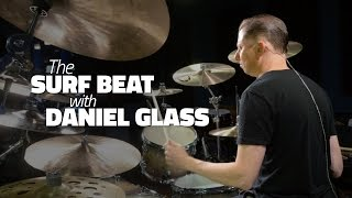 Daniel Glass - The Surf Beat (Drum Lesson)