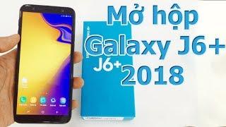 Mở Hộp Đánh Giá Nhanh Galaxy J6+ Chính Hãng - Sam Sung J6+ Unboxing
