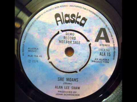 Alan Lee Shaw - 1.She Moans