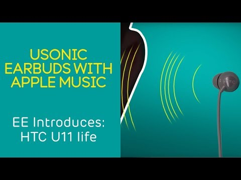 EE Introduces: HTC U11 life - USonic Earbuds with Apple Music