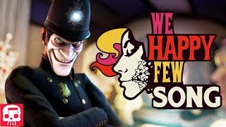 WE HAPPY FEW SONG by JT Music - 'Anytime You Smile'