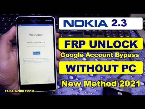 Nokia 2.3 FRP Lock Google Account Bypass Without PC  Nokia TA-1206  New Method 2021