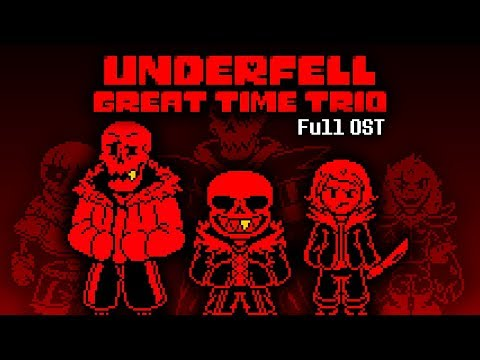 [UnderFell] Great Time Trio Full OST