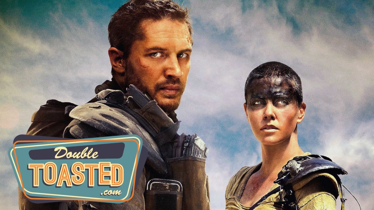 MAD MAX: FURY ROAD – Double Toasted Review