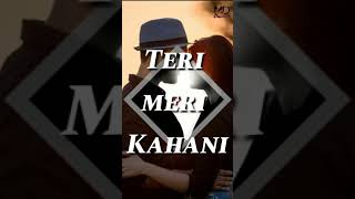 Mdcreation Teri Meri Kahani Full Screen Whatsapp Status Video Ranu Mondal Andamp Himesh Reshammiya