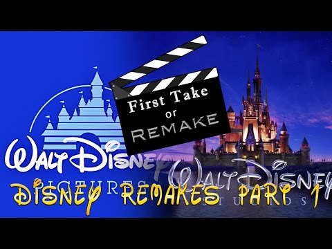 First Take or Remake? Disney Classics vs Live Action Remakes Part 1