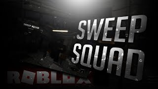 Sweep Squad in ROBLOX New FPS