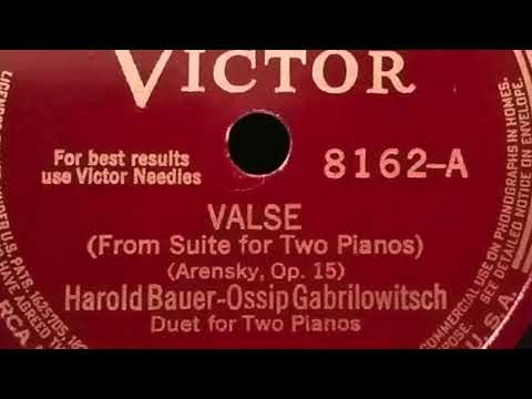 Harold Bauer and Ossip Gabrilowitsch play Arensky Waltz Op. 15
