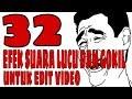 32 efek suara terlucu dan gokil untuk edit video #MUSIK