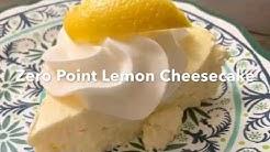 Zero Point Lemon Cheesecake