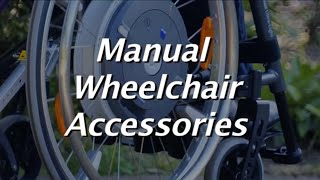 The Manual Wheelchair Comparison:  Chair Accessories