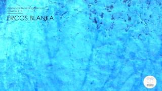 Episode 017 - Ercos Blanka