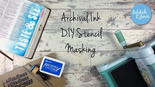 Archival Ink DIY Stencil Masking - Bible Art Juornaling Challenge Week 26