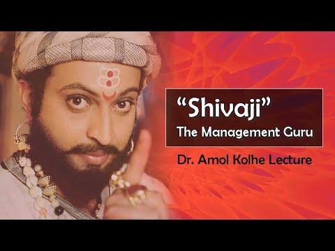 Dr. Amol Kolhe Lecture - 'Shivaji The Management Guru'