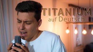 DAVID GUETTA ft. SIA - TITANIUM (GERMAN VERSION) auf Deutsch