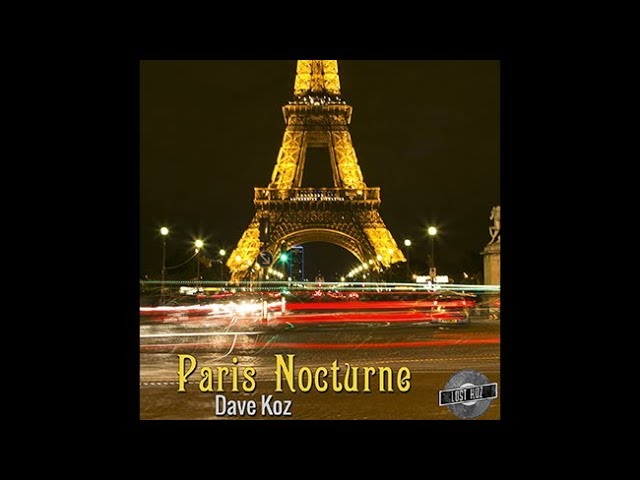 Paris Nocturne by Dave Koz from Lost Koz