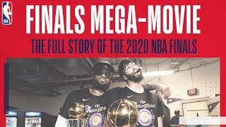 🍿 2020 NBA FINALS MEGA-MOVIE | Watch the story of the Finals unfold as the Lakers won title 17 🏆