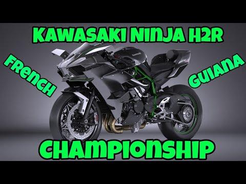 Kawasaki Ninja H2R Championship // French Guiana