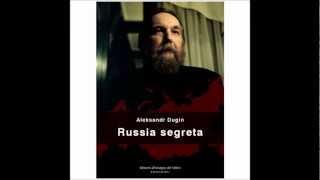 EDIZIONI ALL' INSEGNA DEL VELTRO presenta RUSSIA SEGRETA di A. DUGIN