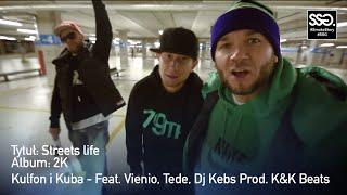 Teledysk: ★ Kulfon i Kubuś - 2K - Street life - Feat. Vienio, Tede, Dj Kebs Prod. K&K Beats - SSG SmokeStory