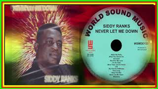 Siddy Ranks-Never Let me down ( Cd completo)