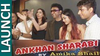 Full Video - Music Launch Of New Film Ankhan Sharabi...
