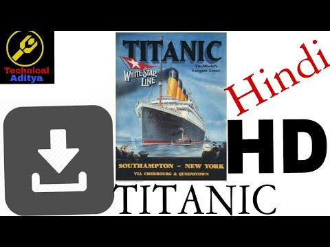 How to download full movie Titanic in...