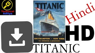 Video How to download full movie Titanic in Hindi HD 1 download MP3, 3GP, MP4, WEBM, AVI, FLV November 2017