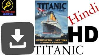 How to download full movie Titanic in Hindi HD  | Technical Aditya