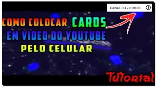 Como colocar Cards em videos do YouTube pelo celular(Android) Tutorial completo
