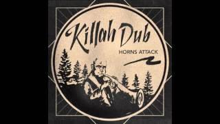 Killah Dub Horns Attack roots dub mixtape.mp3